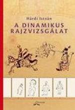 A DINAMIKUS RAJZVIZSGÁLAT - Ekönyv - HÁRDI ISTVÁN