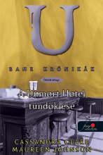 A DUMORT HOTEL TÜNDÖKLÉSE - FŰZÖTT - BANE KRÓNIKÁK 5. - Ekönyv - CLARE, CASSANDRA-JOHNSON, MAUREEN