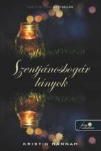 SZENTJÁNOSBOGÁR LÁNYOK - FŰZÖTT - Ekönyv - HANNAH, KRISTIN