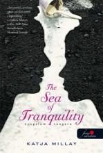 THE SEA OF TRANQUILITY - NYUGALOM TENGERE - FŰZÖTT - Ekönyv - MILLAY, KATJA