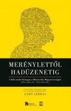 MERÉNYLETTŐL HADÜZENETIG - Ekönyv - GERŐ ANDRÁS