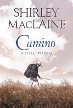 CAMINO - A LÉLEK UTAZÁSA - Ekönyv - MACLAINE, SHIRLEY