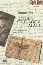 IDEGEN CSILLAGOK ALATT - Ekönyv - ÓNODY ÉVA