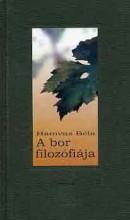 A BOR FILOZÓFIÁJA - ÚJ! - Ekönyv - HAMVAS BÉLA