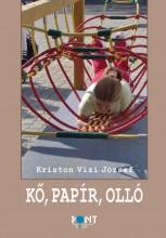 KŐ, PAPÍR, OLLÓ - Ekönyv - KRISTON VÍZI JÓZSEF