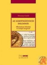 AZ ALKOTMÁNYOZÁS DILEMMÁI - Ekönyv - TRÓCSÁNYI LÁSZLÓ