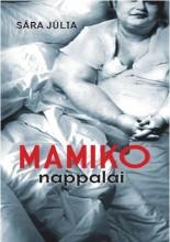 MAMIKO NAPPALAI - Ekönyv - SÁRA JÚLIA