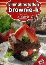 ELLENÁLLHATATLAN BROWNIE-K - RECEPTEK A NAGYITÓL 48. - Ekönyv - SZALAY KÖNYVKIADÓ ÉS KERESKED?HÁZ KFT.
