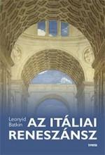 AZ ITÁLIAI RENESZÁNSZ - Ekönyv - BATKIN, LEONYID