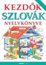 KEZDŐK SZLOVÁK NYELVKÖNYVE (ÚJ) - Ekönyv - HOLNAP KIADÓ
