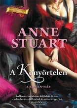 A KÖNYÖRTELEN - Ekönyv - STUART, ANNE