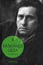 PÁSKÁNDI GÉZA VÁLOGATOTT MŰVEI 3. - VERSEK - Ekönyv - PÁSKÁNDI GÉZA