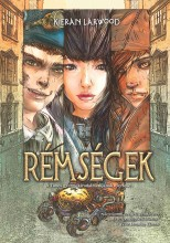RÉMSÉGEK - Ebook - LARWOOD, KIERAN