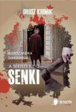 A SÉRTETT NEVE - SENKI - Ekönyv - MARINYINA, ALEXANDRA
