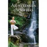 ÁJURVÉDIKUS GYÓGYÍTÁS - Ekönyv - FRAWLEY, DAVID DR.