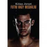 FUTNI VAGY MEGHALNI - Ekönyv - JORNET, KILIAN