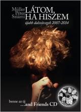 LÁTOM, HA HISZEM - CD MELLÉKLETTEL - Ekönyv - MÜLLER PÉTER SZIÁMI
