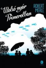 UTOLSÓ NYÁR PRIMEROLBAN - Ekönyv - MERLE, ROBERT