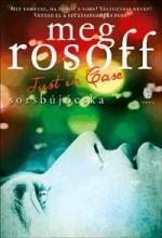 SORSBÚJÓCSKA - JUST IN CASE - Ebook - ROSOFF, MEG