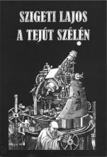 A TEJÚT SZÉLÉN - Ekönyv - SZIGETI LAJOS