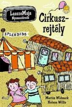 CIRKUSZREJTÉLY - LASSZEMAJA NYOMOZÓIRODA 2. - Ekönyv - WIDMARK, MARTIN & WILLIS, HELENA
