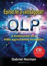 ÉPÍTSD FEL A VALÓSÁGODAT! - QLP - CD-MELLÉKLETTEL - Ekönyv - NORMAN, GABRIEL