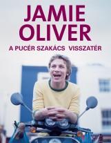 A PUCÉR SZAKÁCS VISSZATÉR - ÚJ!! - Ekönyv - OLIVER, JAMIE