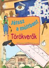 TÖRÖKVERŐK - JÁTSSZ A MÚLTBAN! FOGLALKOZTATÓ - Ekönyv - VENTUS LIBRO KIADÓ