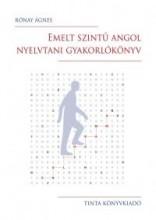EMELT SZINTŰ ANGOL NYELVTANI GYAKORLÓKÖNYV - Ekönyv - RÓNAY ÁGNES