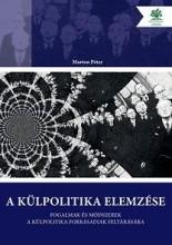 A KÜLPOLITIKA ELEMZÉSE - Ebook - MARTON PÉTER