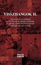 VISSZHANGOK II. - VÁLOGATÁS... - Ekönyv - MAGYAR NAPLÓ KIADÓ KFT.
