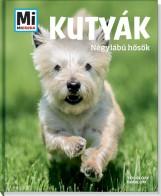 KUTYÁK - NÉGYLÁBÚ HŐSÖK - MI MICSODA - Ekönyv - TESSLOFF ÉS BABILON KIADÓI KFT.
