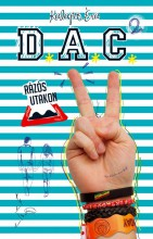 D.A.C. 2. - RÁZÓS UTAKON - Ekönyv - KALAPOS ÉVA