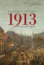 1913 - AZ ÉVSZÁZAD NYARA - Ekönyv - ILLIES, FLORIAN