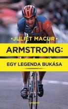 ARMSTRONG: EGY LEGENDA BUKÁSA - Ekönyv - MACUR, JULIET