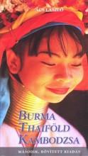 BURMA, THAIFÖLD, KAMBODZSA  (2.BŐV.KIADÁS) - Ekönyv - ÁCS LÁSZLÓ