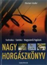 NAGY HORGÁSZKÖNYV - Ekönyv - SZALAY KÖNYVKIADÓ ÉS KERESKED?HÁZ KFT.