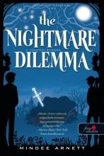 THE NIGHTMARE DILEMMA - A RÉMÁLOM-DILEMMA - FŰZÖTT - Ekönyv - ARNETT, MINDEE