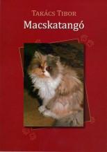 MACSKATANGÓ - Ekönyv - TAKÁCS TIBOR