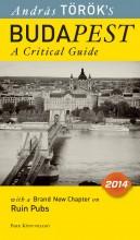 BUDAPEST - A CRITICAL GUIDE (2014-ES, ANGOL) - Ekönyv - TÖRÖK ANDRÁS