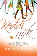 KEDDI NŐK - Ekönyv - PEETZ, MONIKA
