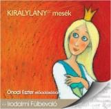 KIRÁLYLÁNYOS MESÉK - HANGOSKÖNYV - - Ekönyv - KOSSUTH KIADÓ ZRT.