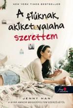 A FIÚKNAK, AKIKET VALAHA SZERETTEM - FŰZÖTT - Ekönyv - HAN, JENNY
