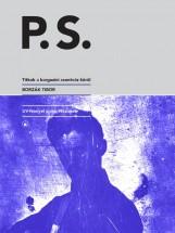 P. S. - TITKOK A BARGUZINI CSONTVÁZ KÖRÜL - Ekönyv - BORZÁK TIBOR