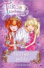 TITKOS KIRÁLYSÁG 14. - HATTYÚ-PALOTA - Ekönyv - BANKS, ROSIE