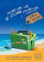 MINDENHOL JÓ, DE LEGJOBB MINDENHOL - Ekönyv - NAGY PÉTER