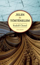 JELEN ÉS TÖRTÉNELEM - Ekönyv - CHMEL, RUDOLF