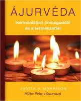 AJURVÉDA - HARMÓNIÁBAN ÖNMAGADDAL ÉS A TERMÉSZETTEL - Ekönyv - MORRISON, JUDITH H.