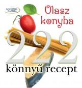 222 KÖNNYŰ  RECEPT - OLASZ KONYHA - Ekönyv - KOSSUTH KIADÓ ZRT.