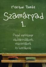 SZAMÁRPAD 1. - ANGOL NYELVKÖNYV ISKOLAKERÜLŐKNEK, VISSZAESŐKNEK ÉS LUSTÁKNAK - Ekönyv - MARTONI TAMÁS